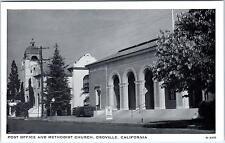 OROVILLE, CA  California   POST OFFICE & METHODIST CHURCH  c1950s   Postcard