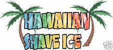 "Hawaiian Shave Ice Decal 14"" Concession Trailer Cart Food Truck Vinyl Sticker"