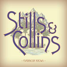 Stills Stephen & Judy Collins Everybody Knows Signed Vinyl LP New 2018