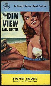 Vtg Pulp book The Dim View Basil Heatter Signet 1948
