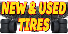 New and Used Tires Vinyl  Banner Sign 24 X 36 Inch