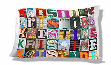 Personalized Pillowcase featuring KRISTINE in photo of actual sign letters