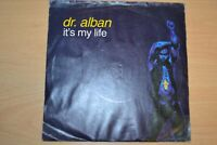 """DR ALBAN   ITS MY LIFE   7"""" SINGLE   ARISTA  RECORDS  115 330   1992"""