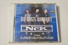 NCK / NORTHCYDE KLICK - DIE GANZE WAHRHEIT CD 2004 (Psycomatic Playa Smoove)