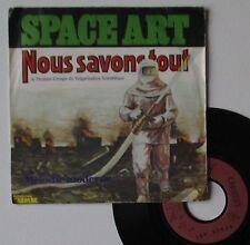 """Vinyle 45T Space Art  """"Nous savons tout"""""""