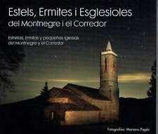 Estels, Ermites i Esglesioles del Montnegre i el Corredor. Mariano Pages.