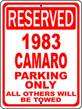 "1983 83 Camaro Chevy Novelty Reserved Parking Street Sign 7""X10"" Polystyrene"
