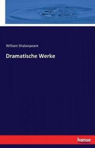 Dramatische Werke [German] by William Shakespeare.