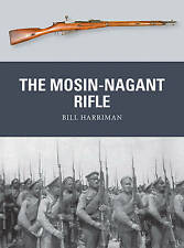 The Mosin-Nagant Rifle by Bill Harriman (Paperback, 2016)