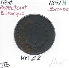 PROTECTORAT BRITANIQUE - 1 CENT - 1891 H - Monnaie en Bronze // Qualité: TTB