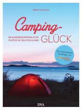 EV*19.2.2018 Camping-Glück von Björn Staschen (Cool Camping überarbeitet)