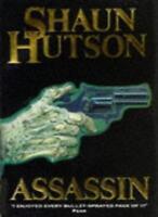 Assassin By Hutson Shaun,Shaun Hutson