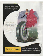 Publicité Advertising 1949 pneu la rayonne POIDS LOURDS et robes legeres