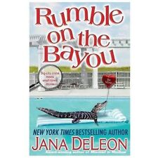 Rumble on the Bayou by Jana DeLeon (2013, Paperback)