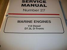 MERCRUISER MARINE ENGINES V-8 DIESEL D7.3L D-TRONIC SERVICE MANUAL