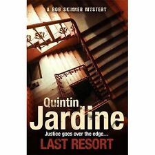 Last Resort (Bob Skinner ) By Quintin Jardine NEW (Paperback) Book