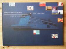 The Art of Cruiseferries/ De kunst van Cruiseferries; M/S Pride of Rotterdam