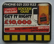 CARLING BLACK LABEL SOCCER QUIZ GET IT RIGHT AND WIN £10,000 1981 COASTER