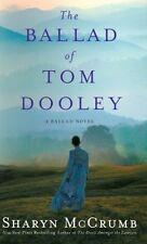 The Ballad of Tom Dooley: A Ballad Novel (Ballad N
