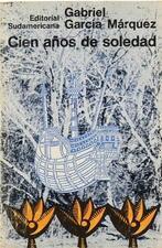 GARCÍA MÁRQUEZ, GABRIEL. CIEN AÑOS DE SOLEDAD. BUENOS AIRES: 1967. FIRST EDITION