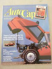 AUTOCAPITAL N 10 - 1985 - LANCIA DELTA E FLAVIA ZAGATO - MERCEDES
