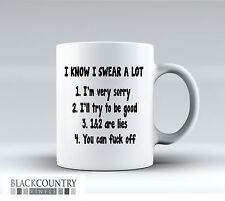 M097 I KNOW I SWEAR A LOT Funny Design Novelty Gift Idea Coffee Tea Ceramic Mug