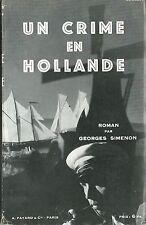 RARE EO 1931 GEORGES SIMENON + COUVERTURE LECRAM : UN CRIME EN HOLLANDE