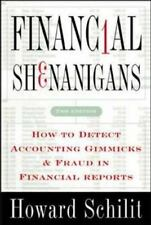 Financial Shenanigans: How to Detect Accounting Gimmicks & Fraud in Financial R