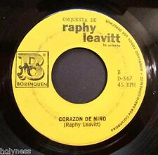 RAPHY LEAVITT & LA SELECTA / TE EQUIVOCASTES / CORAZON DE NIÑO / 45 RPM RECORD