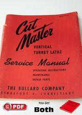 Bullard Cut Master Lathe Operating Maintenance and Parts Manual