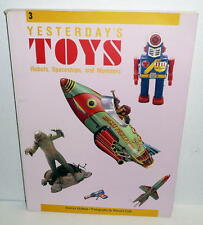 T. KITAHARA Collection #3 YESTERDAY'S TOYS ROBOTS, SPACESHIPS, and MONSTERS Book