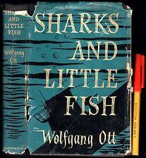 WWII SHARKS & LITTLE FISH Wolfgang Ott Nazi Germany German Navy Sailor story HCD