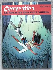 Corentin Le royaume des eaux noires EO TBE Cuvelier