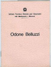 Odone Belluzzi. Istituto Tecnico Statale per Geometri O. Belluzzi - Rimini. 20 p