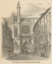 C8737 France - Clermont-Ferrand - The Cathedral - Stampa antica - 1892 Engraving
