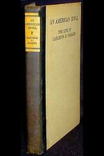 An American Idyll: Life of Carleton H. Parker by Cornelia Stratton Parker SIGNED