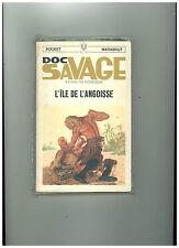 DOC SAVAGE / Kenneth ROBESON    N° 11  : L' île de l'angoisse  TBE