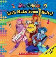 Let's Make Some Noise! (Doodlebops), , Scholastic, Very Good, 2008-01-01,