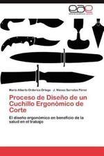 Proceso de Diseno de Un Cuchillo Ergonomico de Corte (Paperback or Softback)