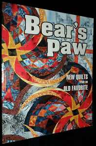 BEAR'S PAW: New Quilts from an Old Favourite | L/New PB, 2001