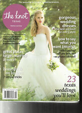 THE KNOT  TEXAS NAGAZINE  ,SPRING / SUMMER, 2014   23 TEXAS WEDDINGS YOU'LL LOVE