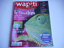 WAPITI / LE CAMELEON UNE VIE DE TOUTES LES COULEURS N°144 MARS 1999