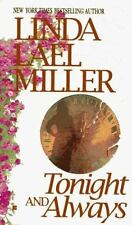 Tonight and Always by Linda Lael Miller (1996, Paperback)