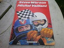 STEVE WARSON CONTRE MICHEL VAILLANT EO 1981 GRATON edition HACHETTE comme neuf.