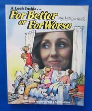 1989 FOR BETTER OR FOR WORSE-a look inside... by Lynn Johnston SC VF- signed