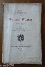 RICHARD WAGNER ET SON OEUVRE, PAUL-ARTHUR  CHERAMY, E.O., 1901