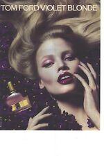 PUBLICITE ADVERTISING  2011   TOM FORD le parfum VIOLET BLONDE