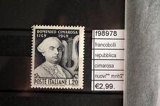 FRANCOBOLLI ITALIA REPUBBLICA CIMAROSA NUOVI** MNH**  (F98978)