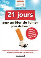 21 JOURS POUR ARRETER DE FUMER POUR DE BON - CHABY LANGLOIS