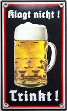 Emailleschild Klagt nicht! Trinkt! 12 cm x 20 cm NEU!